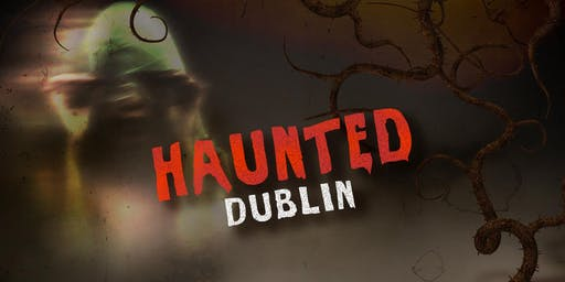 Walk the Haunted Dublin | Halloween City Game