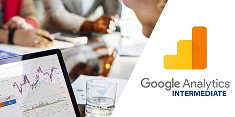 Google Analytics Training - Intermediate Analytics tickets