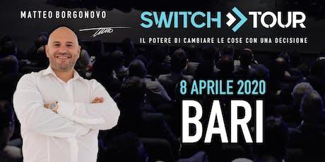 SWITCH TOUR BARI biglietti