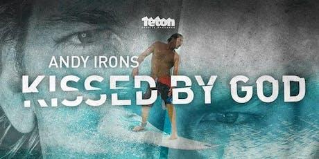 Andy Irons - Kissed By God  -  Encore Screening - Wed 8th Jan - Brisbane tickets