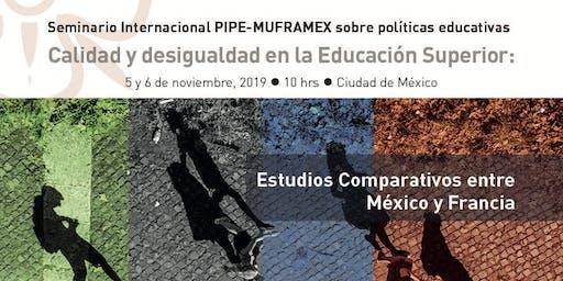 Seminario PIPE-MUFRAMEX: Calidad y desigualdad en la Educación Superior