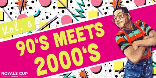 90's meets 2000's Volume 5