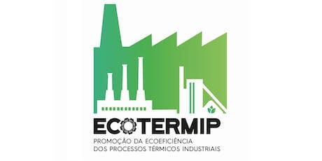 Workshop EcoTermIP: Ecoeficiência dos Processos Térmicos bilhetes
