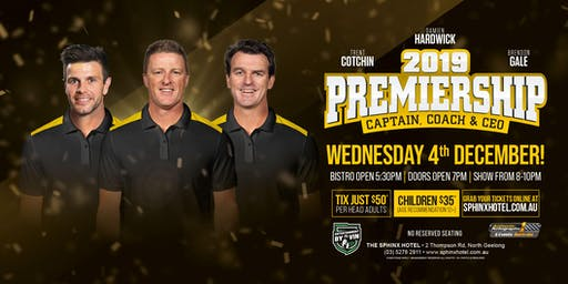 2019 Premiership show with Cotchin, Hardwick and Gale LIVE at Sphinx Hotel!