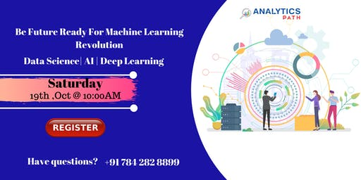 Attend For Free Machine Learning Interactive Session To Kick Start Your
