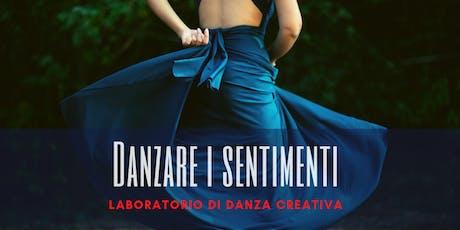 """""""Danzare i sentimenti"""" - laboratorio di danza creativa tickets"""