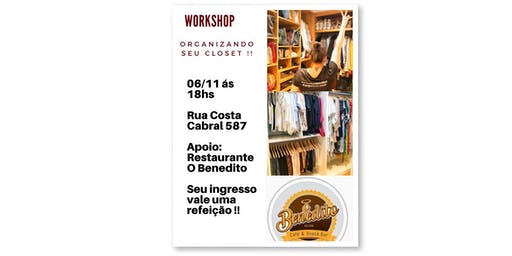 WORKSHOP- ORGANIZANDO SEU CLOSET !!