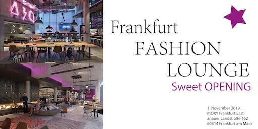 Frankfurt Fashion Lounge - Sweet OPENING