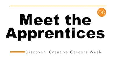 Meet the Apprentice: Part of Discover ! Creative Careers Week