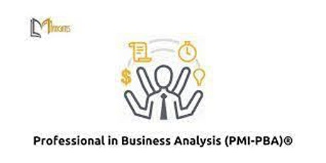 Professional in Business Analysis (PMI-PBA)® 4 Days Virtual Live Training in Mexico City entradas