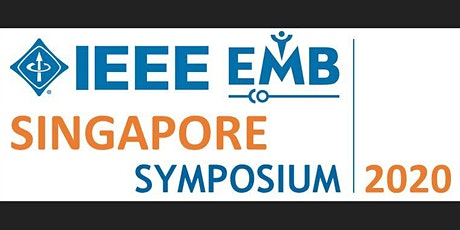 IEEE EMB Singapore Symposium 2020 tickets