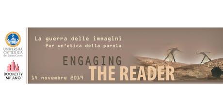 Engaging the Reader 2019 - La guerra delle immagini: per un'etica della parola biglietti