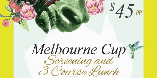 Melbourne Cup Screening & Lunch