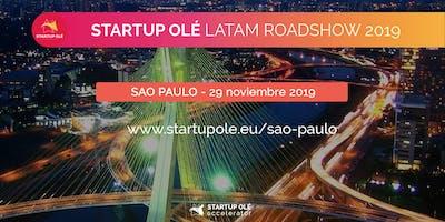 STARTUP OLÉ LATAM ROADSHOW 2019 - SAO PAULO - BRASIL