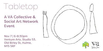 Tabletop | A VA Collective Event & Social Art Network Event
