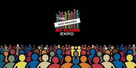 West Midlands MY CLAIMS EXPO tickets