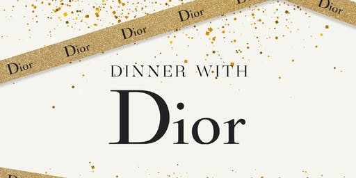 Dinner with Dior