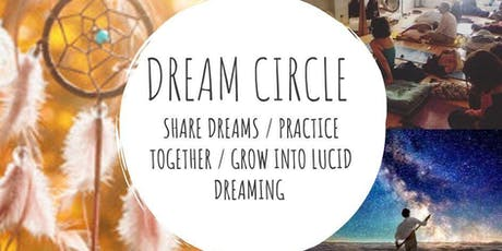 Dream Circle Workshop + Lucid Dreaming and Astral Projection tickets