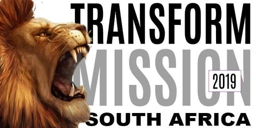 Transform Mission 2019: The BIG Report-back Event