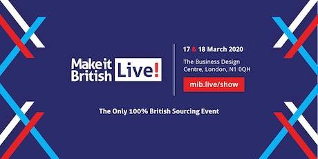 Make it British Live! Trade Show London 2020 tickets