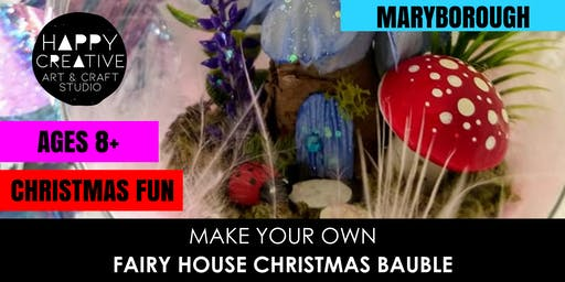 Fairy House Christmas Bauble (Ages 8+ and Adults)