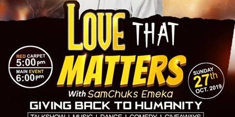 Love That Matters With Samchuks Emeka