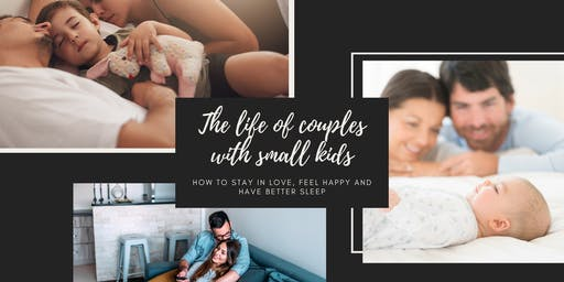 The life of parents with small kids - love, sleep & laughter