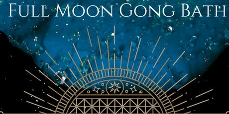 Full Moon Gong Bath with Kay Kraty tickets
