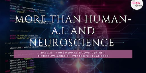 More Than Human - A.I. and Neuroscience