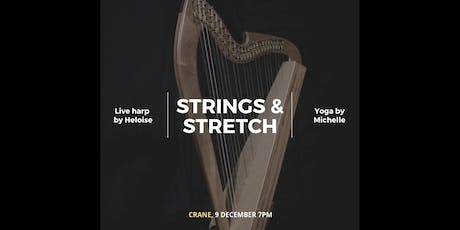 Strings & Stretch: Yoga Class to Live Harp Music tickets