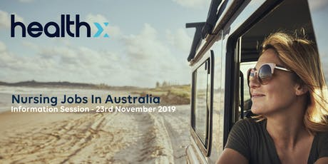 Nursing jobs in Australia -Information session in HealthX London Office. tickets