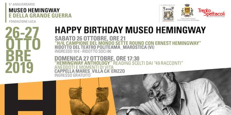 Happy Birthday Museo Hemingway! biglietti