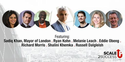 Scaling your business? Join LONDON #ScaleUp2Success