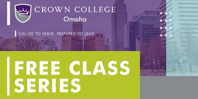 Backgrounds & Cultures of the Bible Class | Crown College Omaha | Omaha, NE