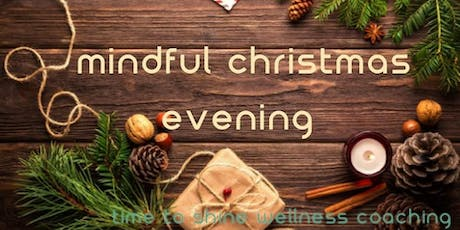 Mindful Christmas Evening tickets