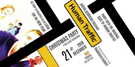 Human Traffic 2 Christmas Party (Tramshed, Cardiff) tickets