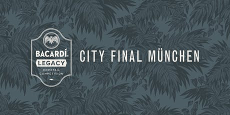 Bacardí Legacy Cocktail Competition, City Final München Tickets