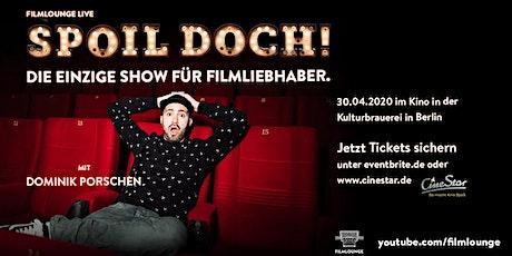 Spoil Doch! - Berlin 2020 Tickets
