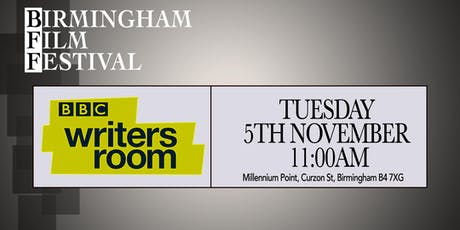 BIRMINGHAM FILM FESTIVAL - SEMINAR: BBC Writers Room tickets