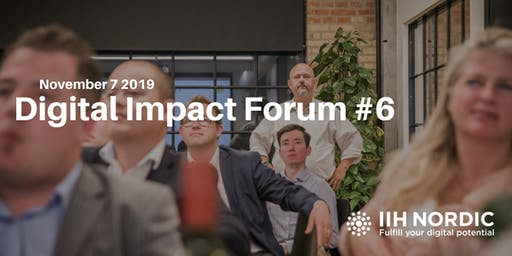 Digital Impact Forum #6 Nov 7 2019