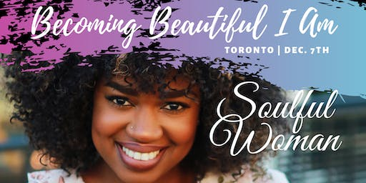Becoming Beautiful I Am - Conference for Soulful Women