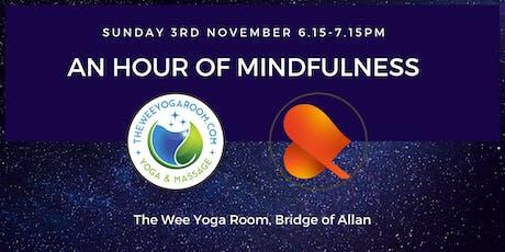 An Hour of Mindfulness - Bridge of Allan tickets