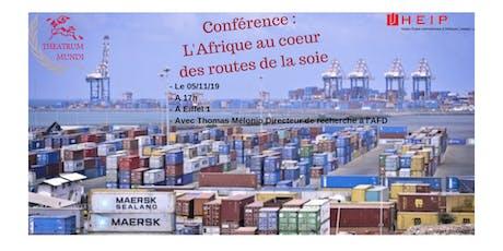 Conférence : L'Afrique au coeur des routes de la soie billets