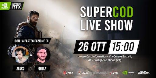 SUPER COD Live Show