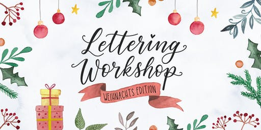 Lettering Workshop - Christmas Edition 2019