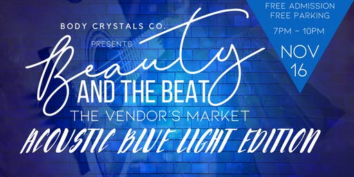 Beauty & the Beat - A Vendor's Market