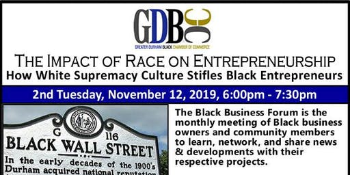 The Black Business Forum {2nd Tuesdays} - 11/12/19