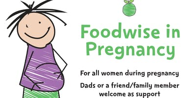 Foodwise in Pregnancy - Wrexham