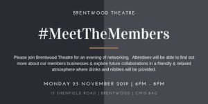 Meet the Members November 2019 Hosted by Brentwood...