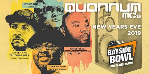 NYE: Quannum MC's (Blackalicous, Lyrics Born, Lateef The Truth Speaker)